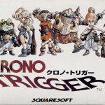 時空を超えた壮大RPG【クロノトリガー】